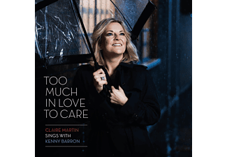 Kenny Barron, Claire Martin, VARIOUS, Wilson Steve, Kenny Washington - Too Much in Love to Care  - (CD)