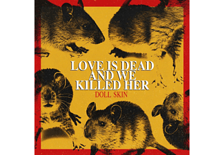 Doll Skin - Love is Dead and we killed Her  - (CD)