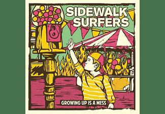 Sidewalk Surfers - Growing Up Is Mess  - (CD)