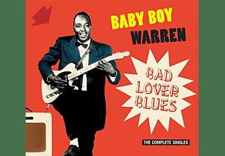 Baby Boy Warren - BAD LOVER BLUES - THE COMPLETE SINGLES  - (CD)