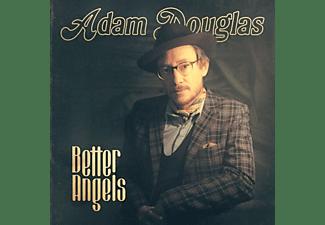 Adam Douglas - BETTER ANGELS  - (Vinyl)