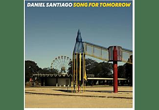 Daniel Santiago - Song For Tomorrow  - (Vinyl)