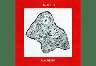 Kalbells - Max Heart  - (CD)