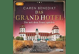 Caren Benedikt - Das Grand Hotel: Die mit dem Feuer spielen  - (MP3-CD)