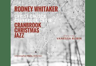 Rodney Whitaker - Cranbrook Christmas Jazz  - (CD)