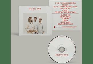 Mighty Oaks - Mexico  - (CD)
