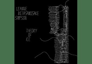 Leanne Betasamosake Simpson - Theory Of Ice  - (Vinyl)