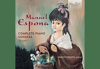 Melani Mestre - Espona - Complete Piano Sonatas,Volume 1  - (CD)