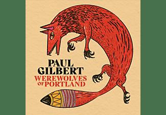 Paul Gilbert - WEREWOLVES OF PORTLAND  - (CD)