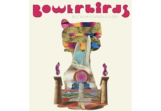 Bowerbirds - Becalmyounglovers (Ltd.Teal Vinyl)  - (Vinyl)