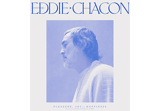 Eddie Chacon - Pleasure,Joy And Happiness (Ltd.Blue Vinyl)  - (Vinyl)