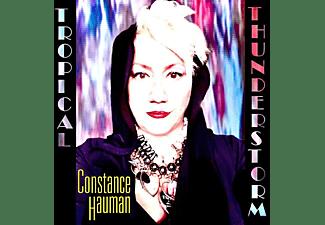 Constance Hauman - Tropical Thunderstorm  - (CD)