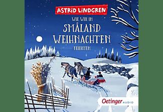 Astrid Lindgren - Wie wir in Smaland Weihnachten feierten  - (CD)