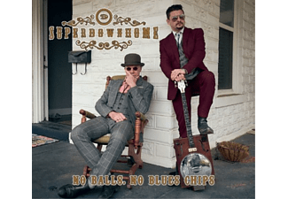 Superdownhome - No Balls,No Blues Chips  - (Vinyl)