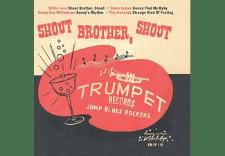 VARIOUS - SHOUT, BROTHER, SHOUT - TRUMPET BLUES ROCKERS  - (Vinyl)