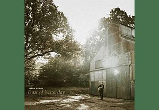 Jason Mcniff - DUST OF YESTERDAY  - (Vinyl)