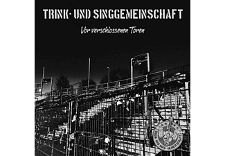 Trink-und Sing-gemeinschaft - Vor Verschlossenen Toren  - (Vinyl)