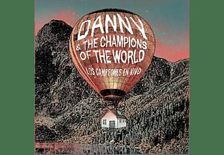 The Danny & Champions Of The World - LOS CAMPEONES EN VIVO  - (CD)