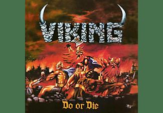 Viking - Do or Die (Black Vinyl)  - (Vinyl)