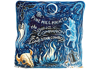 The Pine Hill Haints - The Song Companion Of A Lonestar Cowboy  - (CD)