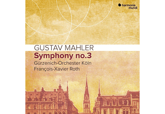 François Xavier Roth, Gürzenich-orchester Köln - Mahler Symphony No. 3  - (CD)