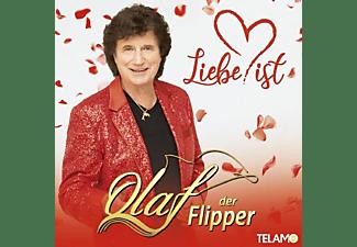 Olaf Der Flipper - Liebe ist  - (CD)