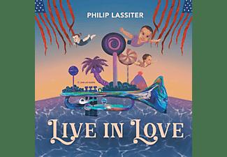 Philip Lassiter - Live In Love  - (Vinyl)