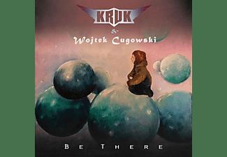 Kruk, Wojtek Cugowski - Be There  - (CD)
