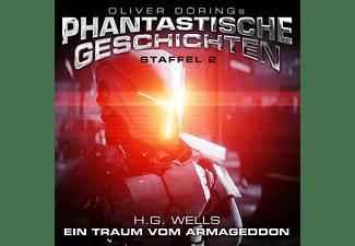 Oliver Doerings Phantastische Geschichten-staffe - Ein Traum vom Armageddon (H.G. Wells) - Staffel 2  - (CD)