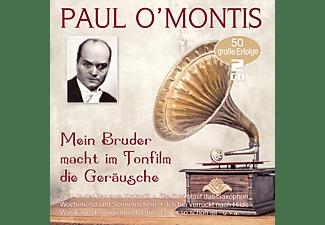 Paul O'montis - MEIN BRUDER MACHT IM TONFILM DIE GERAUSCHE - 50 GR  - (CD)