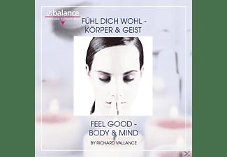 Richard Vallance - Fühl Dich Wohl-Körper & Geist  - (CD)