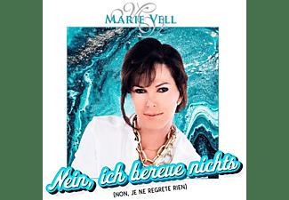 Marie Vell - Nein,Ich bereue nichts (Non,je ne regrete rien)  - (CD)