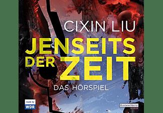 Cixin Liu - Jenseits der Zeit  - (CD)