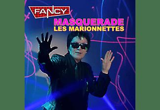 Fancy - Masquerade-(Les Marionettes)  - (CD)