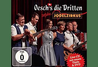Oesch's Die Dritten - Jodelzirkus (Jubiläums-Edition)  - (CD + DVD Video)