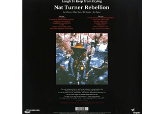 Nat Rebellion Turner - Laugh To Keep From Crying  - (Vinyl)