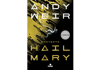 Proyecto Hail Mary - Andy Weir