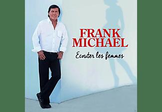 Frank Michael - ECOUTER LES FEMMES  - (CD)