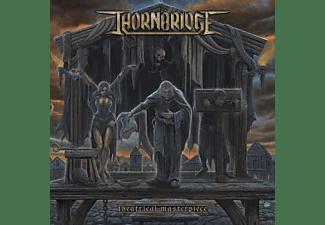 Thornbridge - Theatrical Masterpiece (Lim.Black Vinyl) [Vinyl]
