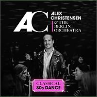 Alex Christensen, The Berlin Orchestra - Classical 80s Dance  - (CD)
