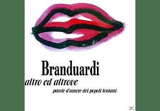 Angelo Branduardi - Altro Ed Altrove-Parole D'Amore Dei Popoli Lontani  - (CD)
