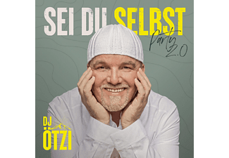 DJ Ötzi - Sei Du Selbst - Party 2.0  - (CD)