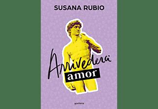 Arrivederci, Amor (En Roma 1) - Susana Rubio