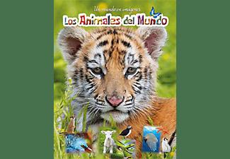 Los Animales del Mundo: Un Mundo en Imágenes - VV.AA