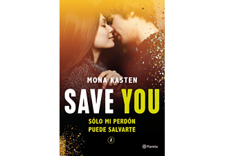 Save You (Serie Save 2) - Mona Kasten