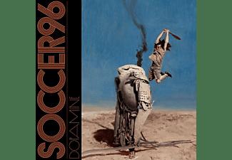 Soccer96 - Dopamine [CD]