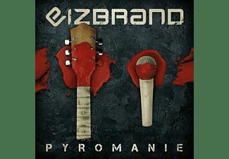 Eizbrand - Pyromanie (Digipak) [CD]