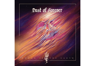 Woman Is The Earth - Dust Of Forever [CD]