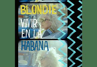 Blondie - Vivir En La Habana [Vinyl]