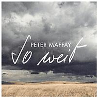 Peter Maffay - So weit  - (CD)
